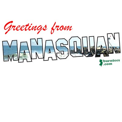 Greetings from Manasquan NJ Shore t-shirt from BurnTees.com