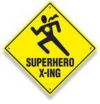 A common sight in the world of comic books can become a traffic stopper in your world!  Display this unique highway sign to show both your comic book geek as well as your high regard for highway safety!
