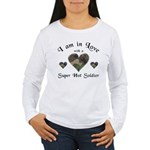 Super Hot Soldier - US Army Women's Long Sleeve T-