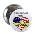 """Welcome Home Babe Patriotic 2.25"""" Button (10 pack)"""