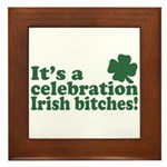 It's a celebration Irish Bitches Framed Tile