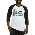 Paddle faster, I hear banjos Baseball Jersey