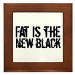 Fat Is The New Black Funny T-Shirts & Gifts Framed Tile