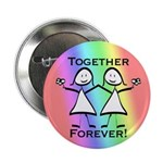 Together Forever Lesbian 2.25&quot; Button (100 pack)