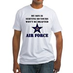 My Son is serving - USAF Fitted T-Shirt