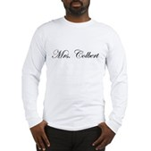 Mrs. Colbert Long Sleeve T-Shirt