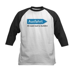 All roads lead to Ausfahrt Kids Baseball Jersey