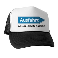 All roads lead to Ausfahrt Trucker Hat