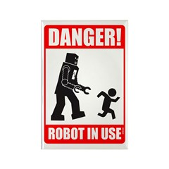 Danger: Robot in Use Rectangle Magnet
