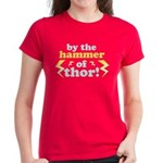 By the Hammer of Thor Women's Dark T-Shirt