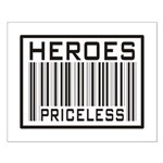 Heroes Priceless Support Our Troops Small Poster