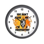 You Don't Scare Me Wall Clock