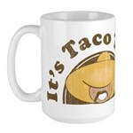It's Taco Time! Large Mug
