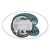 Where's My Commemorative Quarter? Oval Sticker