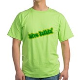 Dive Talkin' Green T-Shirt