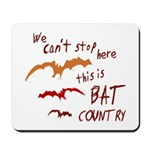 Bat Country Mousepad