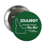 "Not ""Da Ho"" 2.25"" Button (10 pack)"