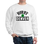 Horny in Denver Sweatshirt