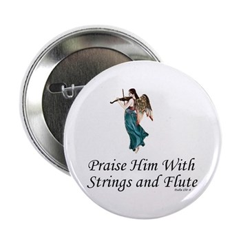 Praise Him With Strings Button