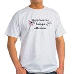 Happiness Is Mamaw Light T-Shirt