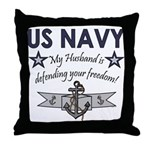 NAVY Husband defending freedom Throw Pillow