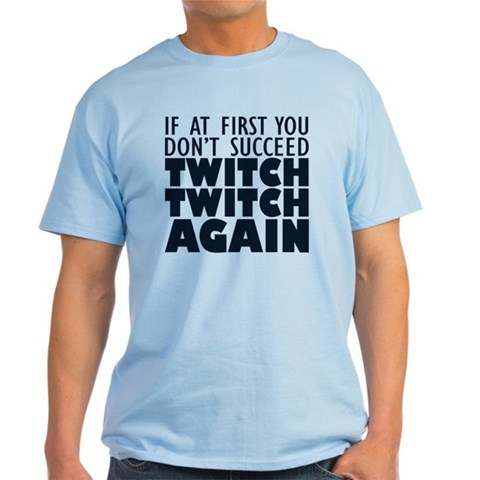 Twitch Twitch Again Light Blue T-Shirt
