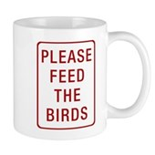 Please Feed the Birds Mug