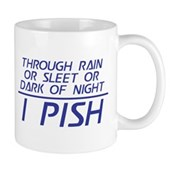 Through Rain or Sleet... I Pish Mug