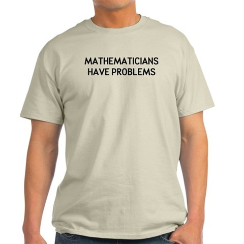 Mathematicians Light T-Shirt
