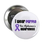 "I Wear Purple For Alzheimers 2.25"" Button (10 pack"