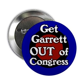 Get Scott Garrett Out of Congress!  (Anti-Garrett campaign button for New Jersey and against war)