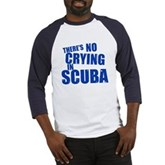 No Crying in Scuba Baseball Jersey