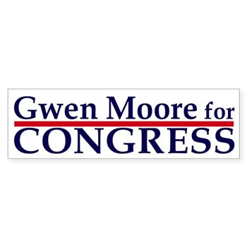 Vote Gwen Moore for Congress (pro-Moore congressional campaign bumper sticker)
