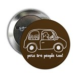 "Pets Are People Too 2.25"" Button (10 pack)"