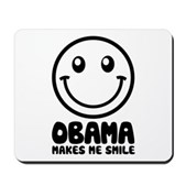 Obama Makes Me Smile Mousepad