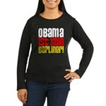 Obama Ist Kein Berliner! Women's Long Sleeve Dark T-Shirt