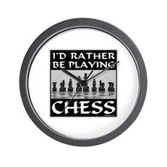 I'd Rather Be Playing Chess Wall Clock