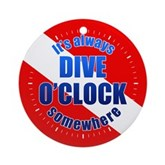 It's Dive O'Clock Somewhere Ornament (Round)