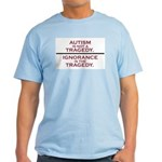 Autism is not a Tragedy Light T-Shirt