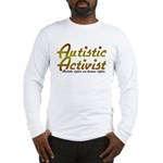 Autistic Activist v2 Long Sleeve T-Shirt
