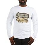 Brown Chicken Brown Cow Long Sleeve T-Shirt