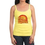 I'm Kind of a Big Deal Jr. Spaghetti Tank