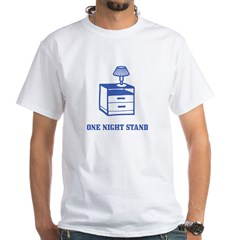 One Night Stand White T-Shirt