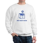 One Night Stand Sweatshirt