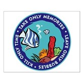 Take Only Memories (fish) Small Poster