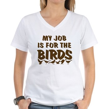 My Job is for the Birds T-Shirt