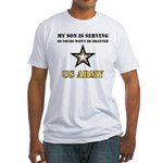 My Son is serving - US Army Fitted T-Shirt