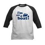 I'm on a Boat! Kids Baseball Jersey