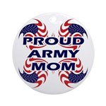 Patriotic Proud Army Mom Ornament (Round)
