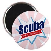 Scuba Take Me Away Magnet
